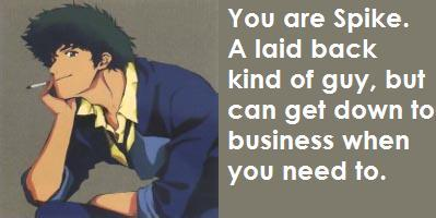 What Cowboy Bebop Character Are You?