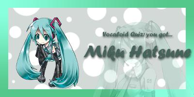 What Vocaloid Are You?
