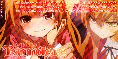 Are You A Tsundere Or A Yandere?