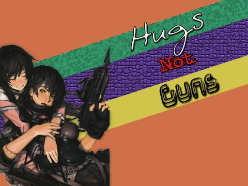 Hugs Not Guns