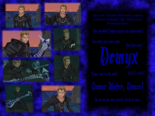 Don't be mad, Its Demyx!