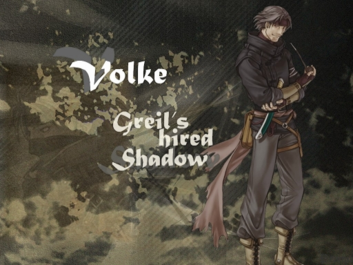 Volke, Greil's Hired Shadow