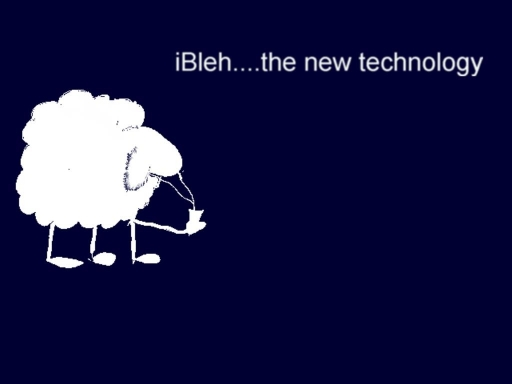 Ibleh... The New Technology