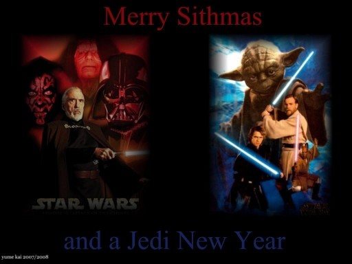 Merry Sithmas and Jedi New Yea