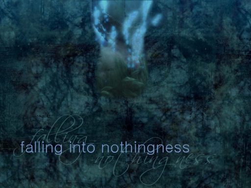 Falling Into Nothingness