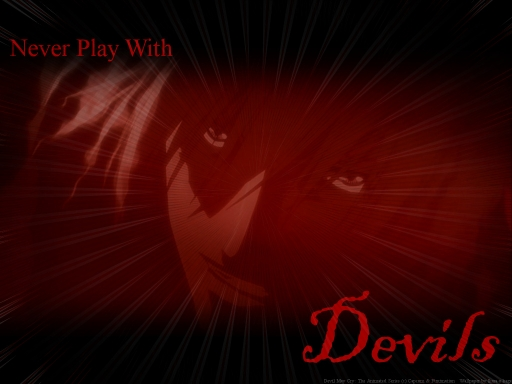 Never Play With Devils