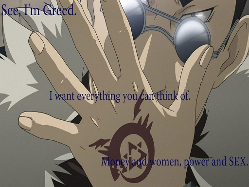 Greed is greedy