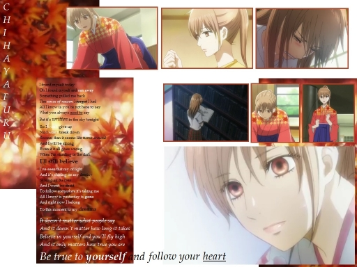 Be True To Yourself ~ Chihayaf