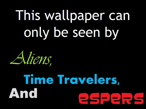 Aliens, Time Travelers, and Es