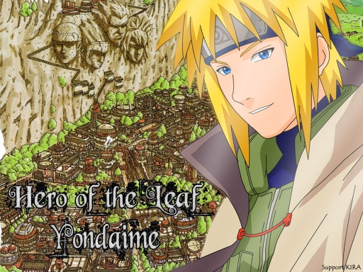 Yondaime-Hero of the Leaf