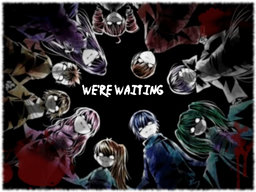 We're Waiting *_*