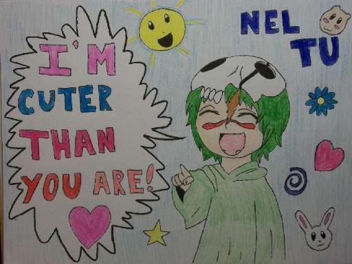 Nel Tu-I'M CUTER THAN YOU ARE!