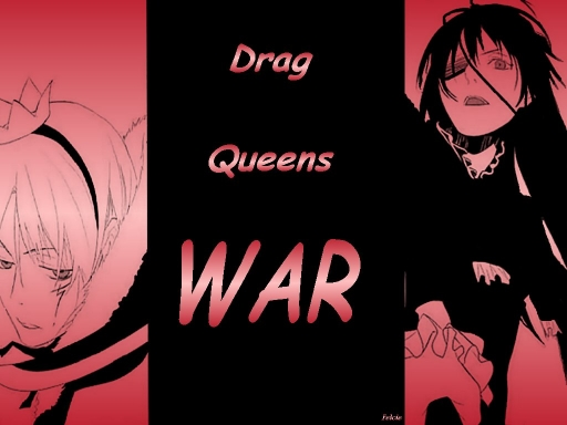 Drag Queens War !