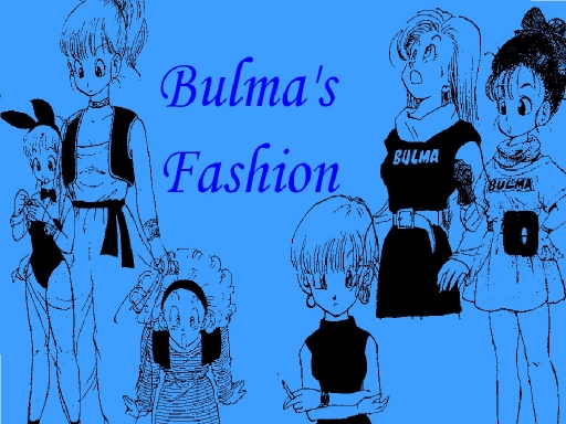 Bulma's Fashion