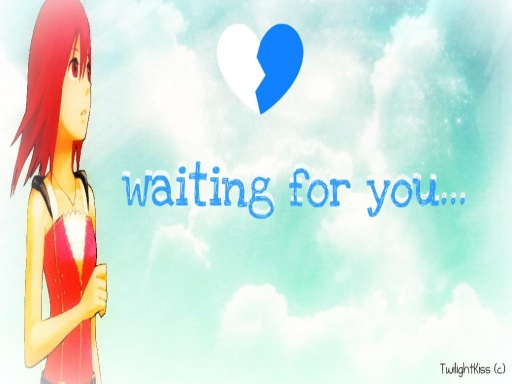 Waiting for you.. ~ Kairi