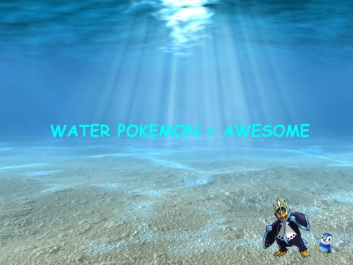 wATER pOKEMON = aWESOME