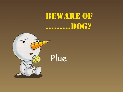 Beware of Plue