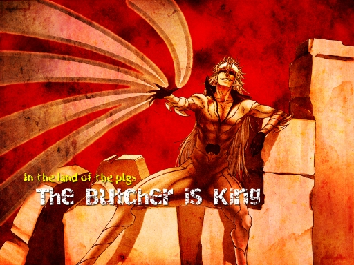 The Butcher Is King