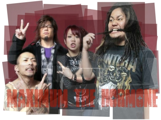 Maximum The Hormone!