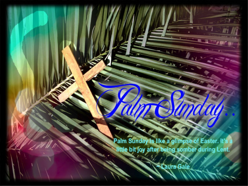 HW: Palm Sunday